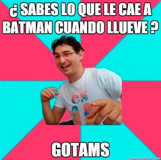Bad_joke_deivid - Así es la lluvia en la ciudad de Batman
