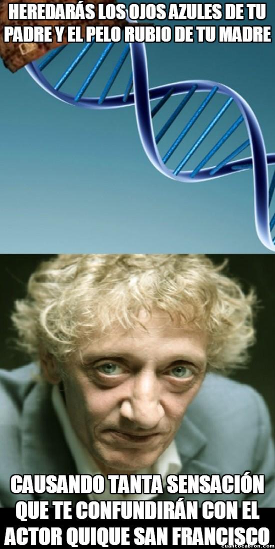 Adn_troll - Porque ser rubio y tener los ojos azules no siempre es sinónimo de ser guapo