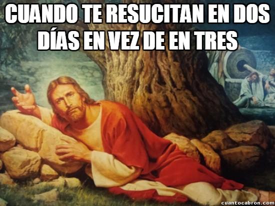Meme_otros - La resurrección precoz