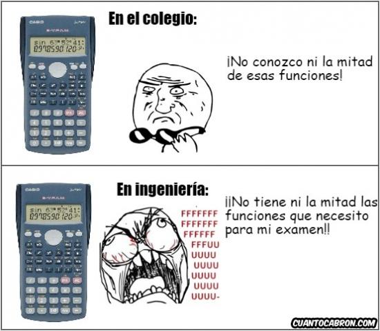 Ffffuuuuuuuuuu - La diferencia según la etapa en que uses una calculadora científica
