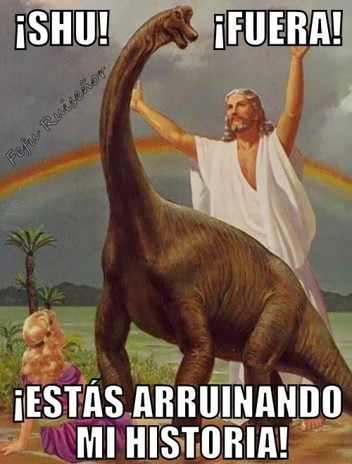 Meme_otros - Y por eso se tardó tanto en descubrir la existencia de los dinosaurios