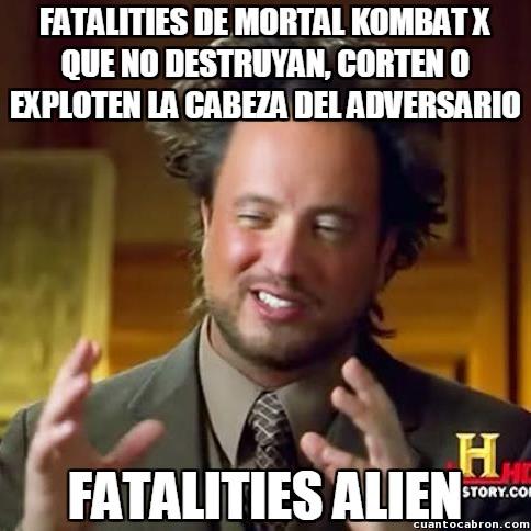 Ancient_aliens - ¡Qué manía tienen en Mortal Kombat con la cabeza del rival!