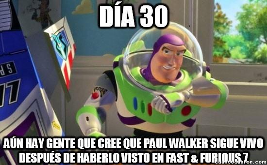 Buzz_lightyear - Un mes después del estreno de Fast & Furious 7...