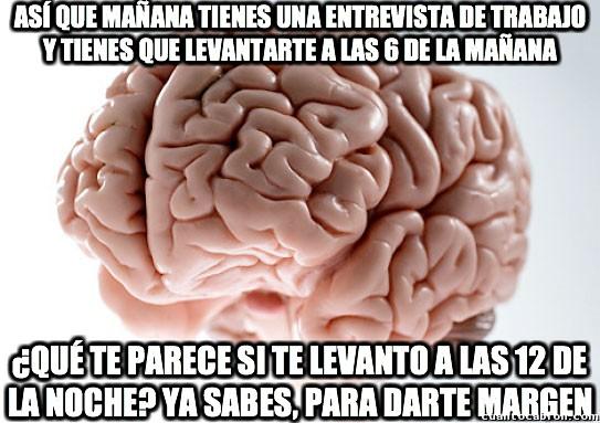 Cerebro_troll - Tu cerebro siempre pensando en lo mejor para ti