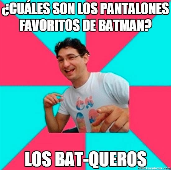 Bad_joke_deivid - Los pantalones preferidos de Batman