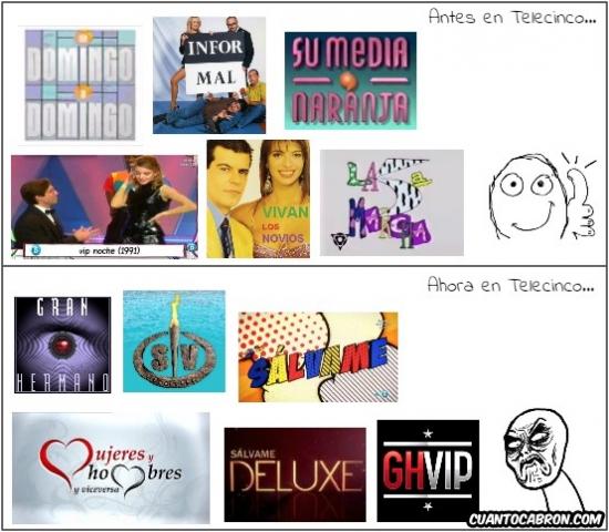 Infinito_desprecio - Hubo una época en la que la programación de Telecinco no estaba tan mal
