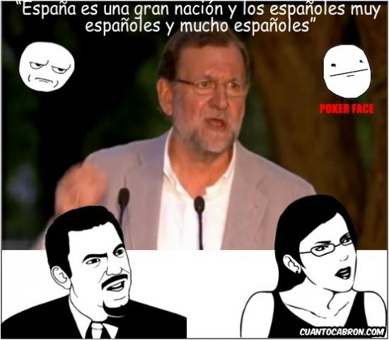 Kidding_me - Rajoy y sus frases con muchísimo sentido, ¿y esto es nuestro presidente?