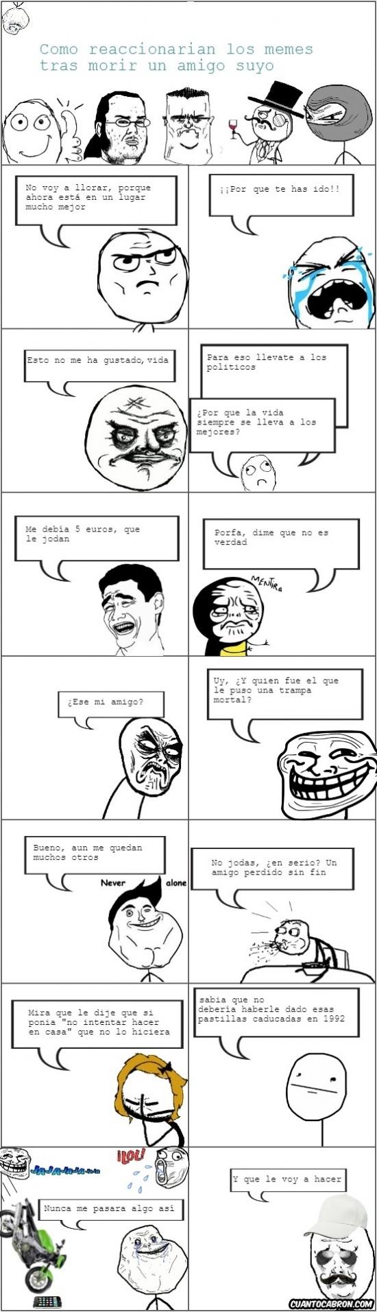 Mix - ¿Cómo reaccionarían algunos memes si se muriese un amigo suyo?