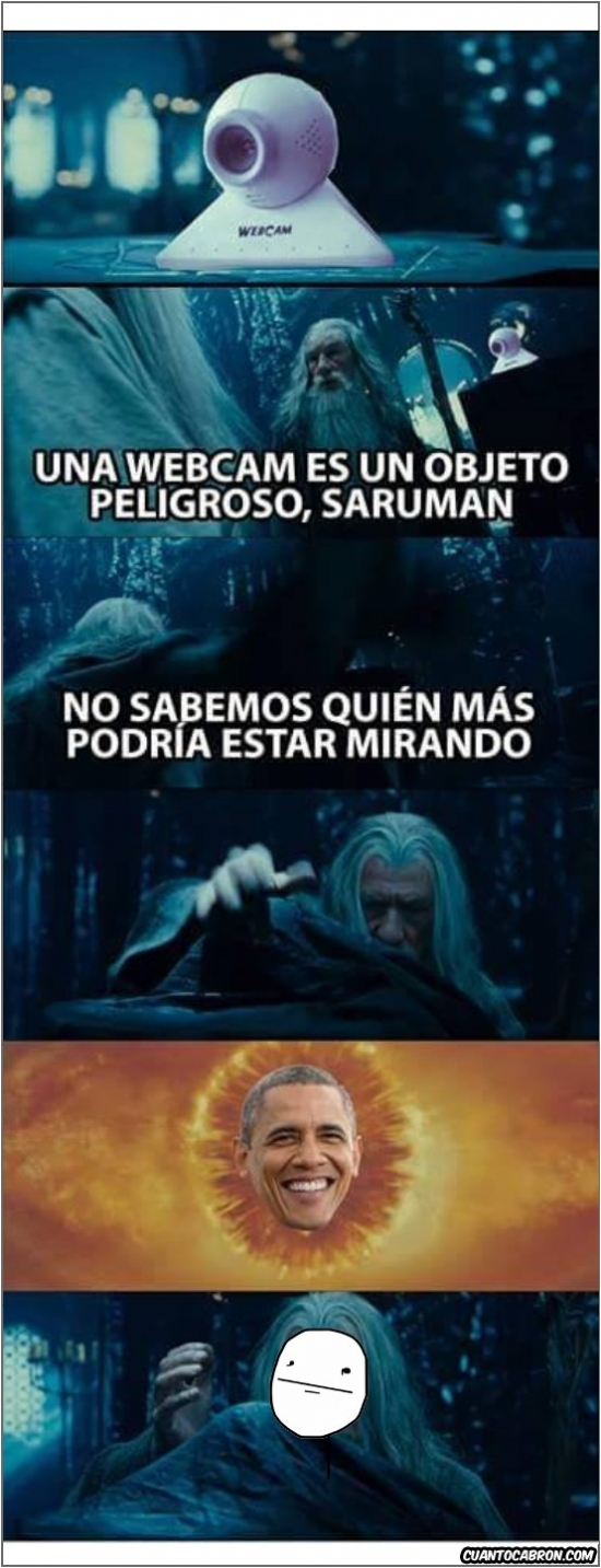 Pokerface - Gandalf supo ver el mal que ocultaban las webcams