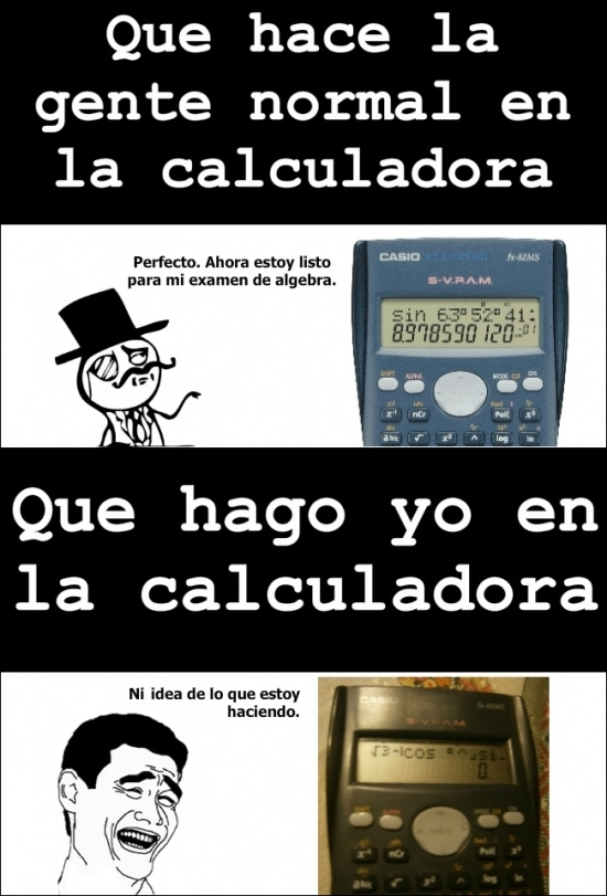 Yao - Lo que muchos hacemos al usar una calculadora