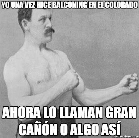 Overly_manly_man - El escultor del Gran Cañón del Colorado