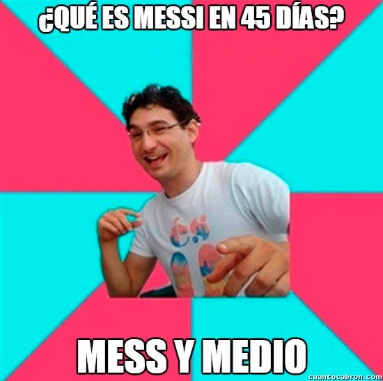 Bad_joke_deivid - Creo que es el momento de hacer un chiste sobre Messi