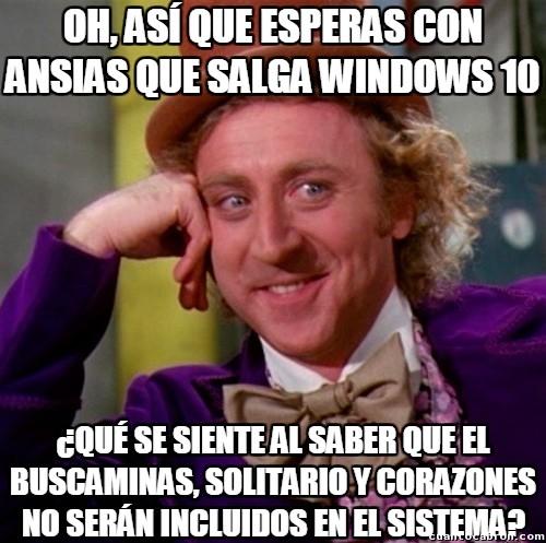 Wonka - ¡Al diablo con Windows 10!