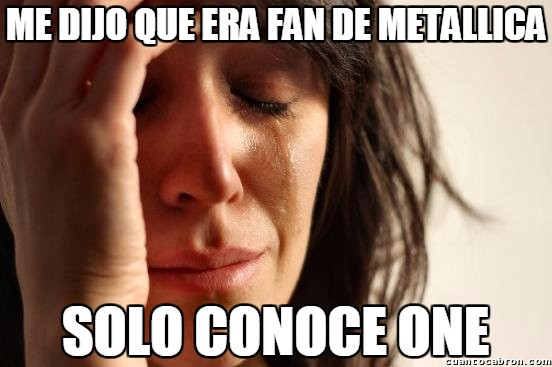 First_world_problems - Malditos posers musicales