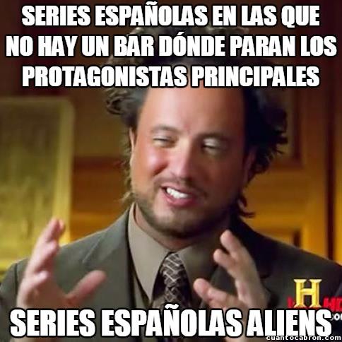 Ancient_aliens - Hay algo que no puede faltar en casi ninguna serie española