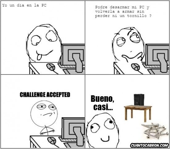 Challenge_accepted - Lo último que deberías hacer con un PC