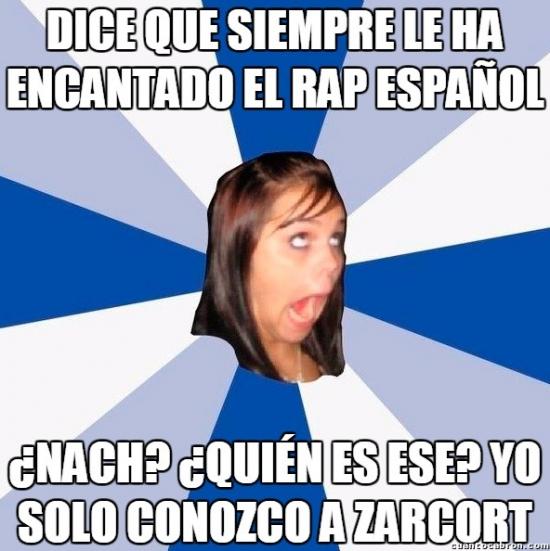 Amiga_facebook_molesta - El postureo de algunas con el rap español