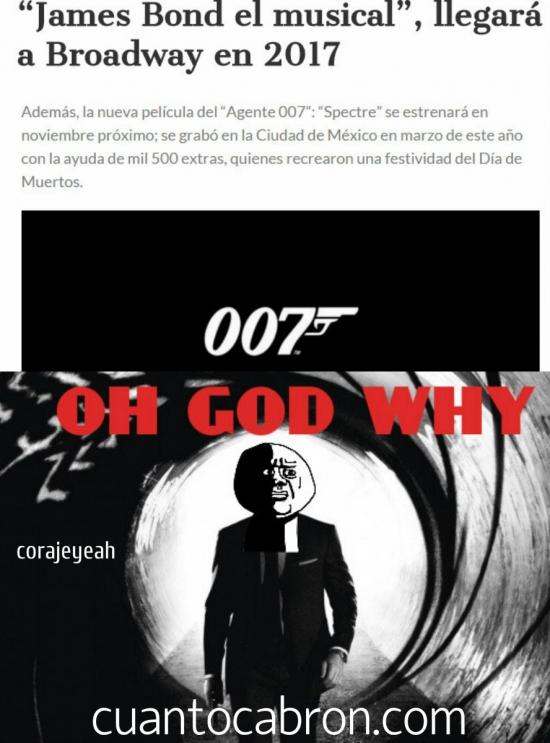 Oh_god_why - La gente ya no se toma en serio al pobre agente 007