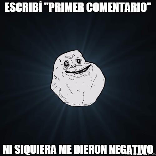 Meme_forever_alone - Si es él a nadie le importa