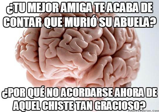 Cerebro_troll - El cerebro siempre escoge los peores momentos