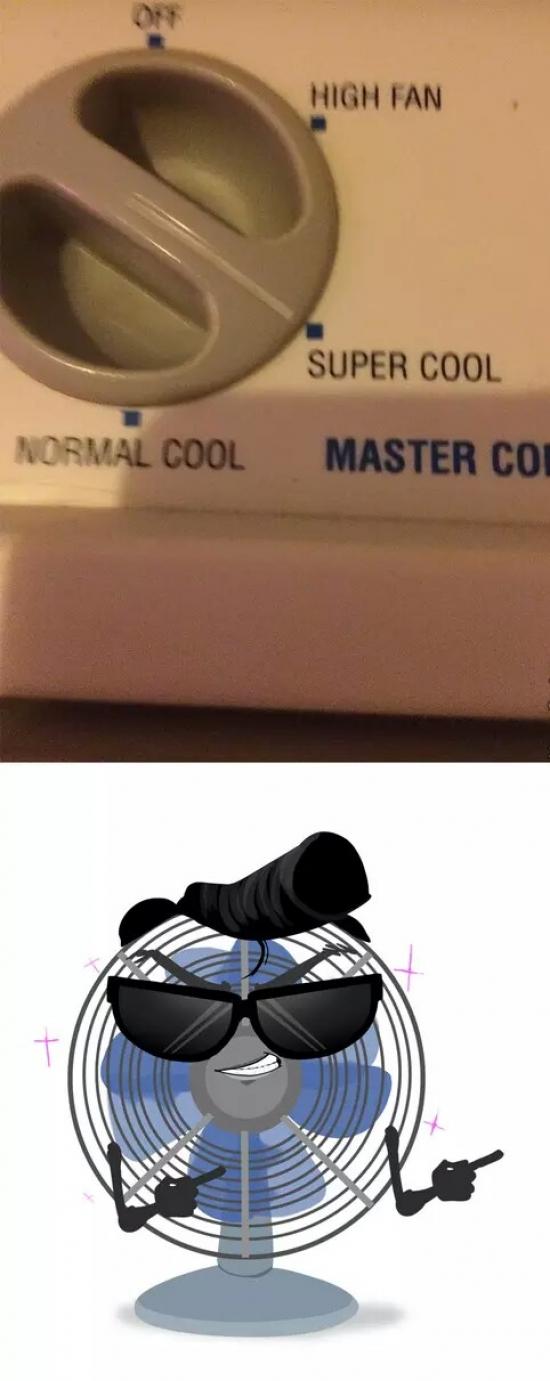 cool,fan,puede que tu seas un cool normal pero el es super cool,ventilador