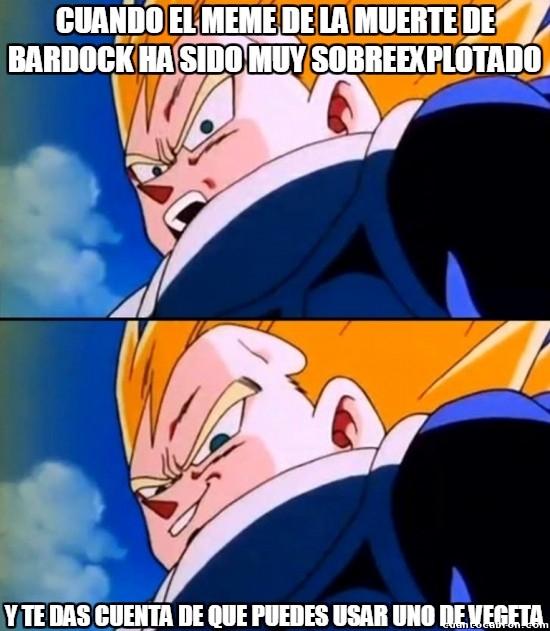 da el pego,meme Bardock,sobreexplotado,usar otro,Vegeta
