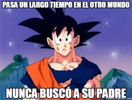 Son_goku - Digamos que Goku nunca ha tenido un sentido familiar muy desarrollado
