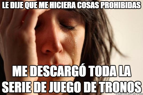 First_world_problems - ¡¡¡Y además desde la Deep Web!!!