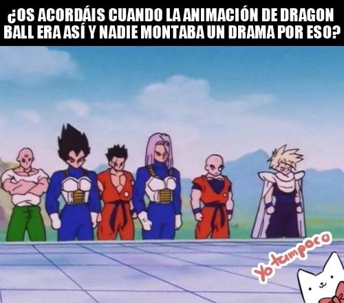 Meme_otros - Entiendo que la calidad de la animación es importante, pero es que siempre ha sido así