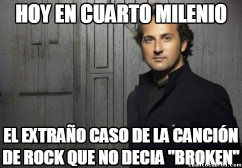 Cuarto_milenio - La palabra mágica musical ''broken''