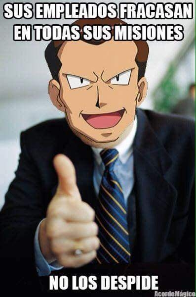 Meme_otros - El mejor jefe que una organización criminal puede tener en el mundo Pokémon