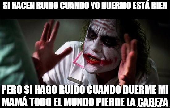 Joker - Aquí todos pueden hacer ruido menos yo