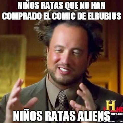 Ancient_aliens - Todo lo que lleve la marca de ElRubius debe ser comprado