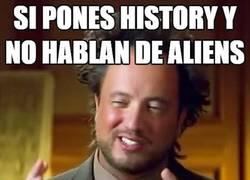 Enlace a No aliens, no History
