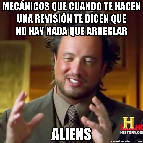 Ancient_aliens - En otros planetas los mecánicos son mucho más honestos