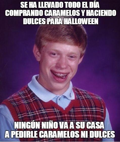 Bad_luck_brian - Pobre Brian, ni los niños quieren celebrar Halloween con él...