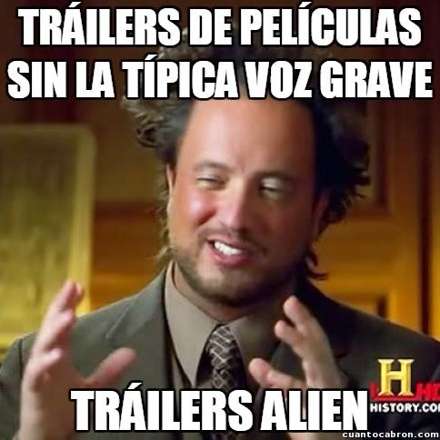 Ancient_aliens - Ese vozarrón de tráiler tan mítica...