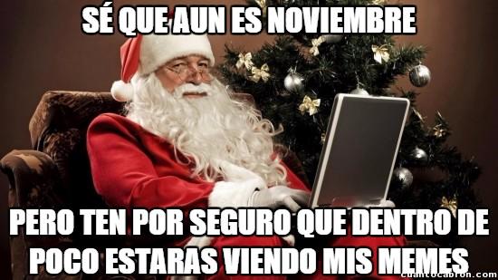 Meme_otros - Santa ya va avisando con tiempo, que nos lo vemos venir