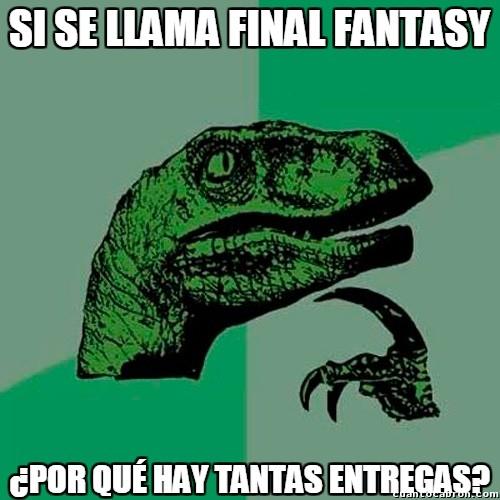 Philosoraptor - Va a resultar que de Final Fantasy solo tiene el Fantasy