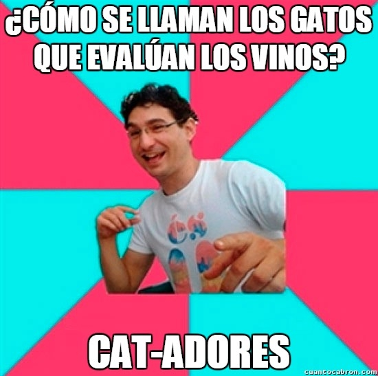 Bad_joke_deivid - Los gatos son grandes enólogos