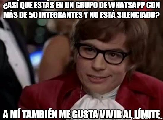 Vivir_al_limite - Lo peor de estar en grupos de Whatsapp