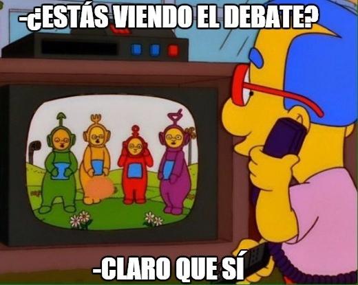 Meme_otros - Porque supongo que nadie se perdió anoche el debate decisivo de la política española, ¿verdad?