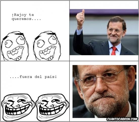 Trollface - ¡Rajoy, te queremos! Wait for it...