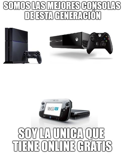 Meme_otros - Tanto criticar a la Wii U, pero luego...
