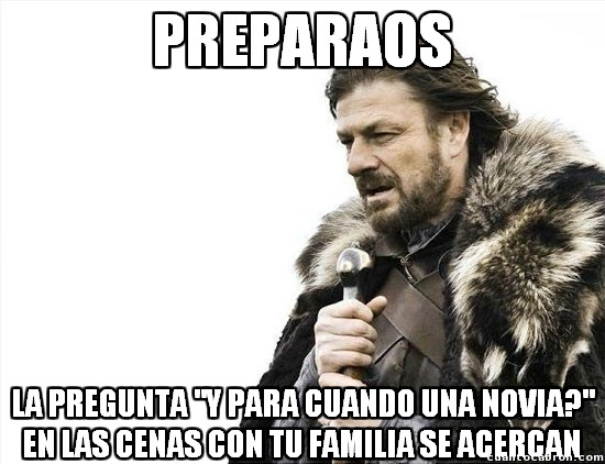 Brace_yourselves - ¡Y a usted que le importa, señora!
