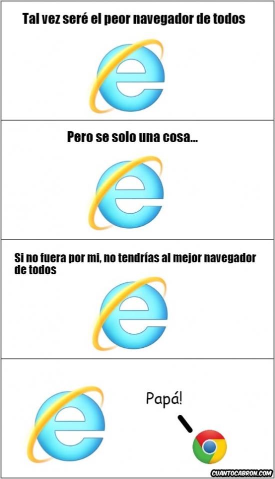 Otros - Te debemos mucho, Internet Explorer
