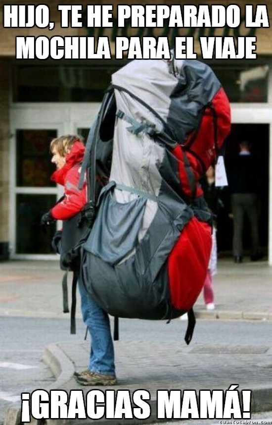 Meme_otros - Y por eso es importante aprender a hacerte tus propias maletas