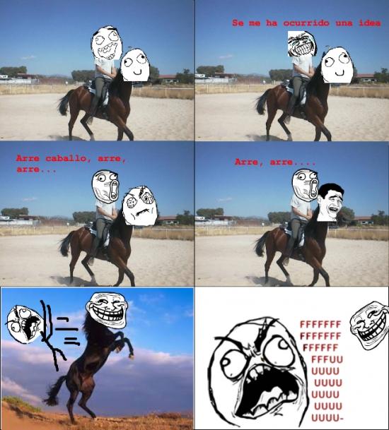 Ffffuuuuuuuuuu - Más te vale no apretar demasiado a un caballo