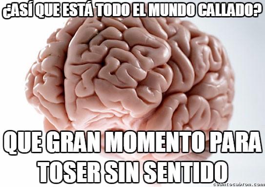 Cerebro_troll - El cerebro trolleando desde tiempos inmemoriables
