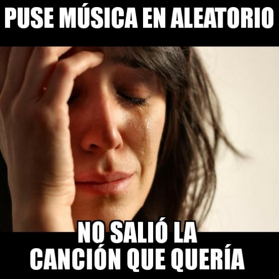 First_world_problems - Problemas del primer mundo con la música...